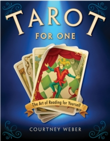 Tarot for One : The Art of Reading for Yourself, Paperback / softback Book