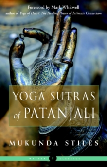 The Yoga Sutras of Patanjali : Weiser Classics