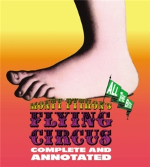 Monty Python's Flying Circus: Complete And Annotated...All The Bits, Hardback Book