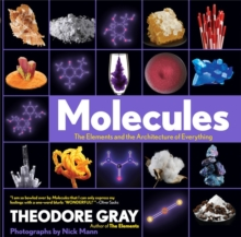 Molecules : The Elements and the Architecture of Everything, Hardback Book