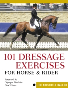 101 Dressage Exercises for Horse and Rider, Paperback Book