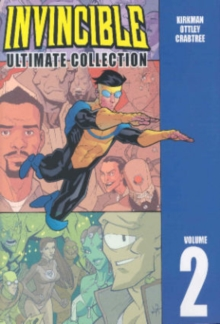 Invincible: The Ultimate Collection Volume 2, Hardback Book