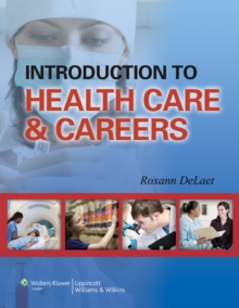 Introduction to Health Care & Careers, Paperback / softback Book