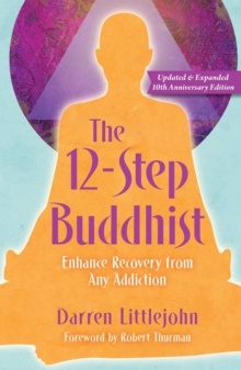 The 12-Step Buddhist 10th Anniversary Edition, Paperback / softback Book