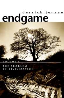 Endgame Vol.1 : The Problem of Civilization, Paperback Book