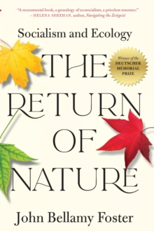 The Return of Nature : Socialism and Ecology, Paperback / softback Book