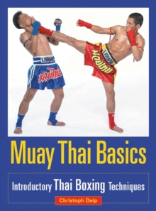 Muay Thai Basics, Paperback Book