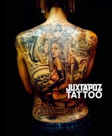 Juxtapoz - Tattoo, Hardback Book