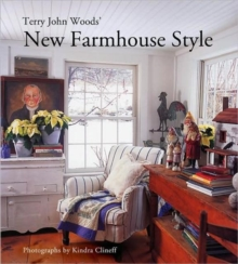 Terry John Woods' New Farmhouse Style, Hardback Book