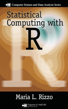 Statistical Computing with R, Hardback Book