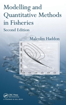 Modelling and Quantitative Methods in Fisheries, Hardback Book