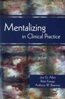 Mentalizing in Clinical Practice, Paperback Book