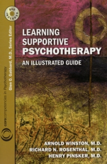 Learning Supportive Psychotherapy : An Illustrated Guide, Paperback / softback Book