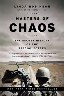 Masters of Chaos : The Secret History of the Special Forces, Paperback / softback Book