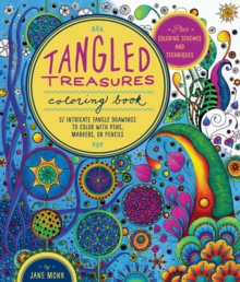 Tangled Treasures Coloring Book : 52 Intricate Tangle Drawings to Colour with Pens, Markers, or Pencils, Paperback Book
