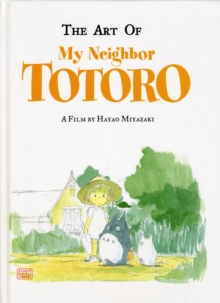 The Art of My Neighbor Totoro, Hardback Book