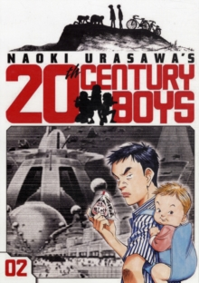 Naoki Urasawa's 20th Century Boys, Vol. 2 : The Prophet, Paperback Book