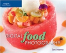 Digital Food Photography, Paperback Book
