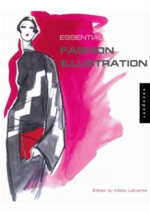 Essential Fashion Illustration, Paperback Book