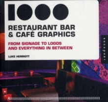 1,000 Restaurant, Bar, and Cafe Graphics : From Signage to Logos and Everything in Between, Paperback Book