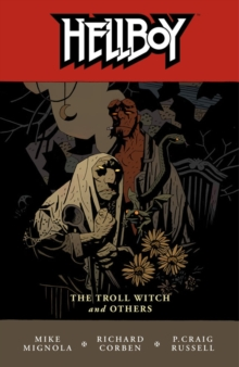 Hellboy Volume 7: The Troll Witch and Others, Paperback Book