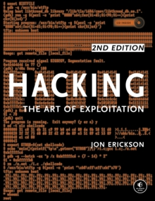 Hacking: The Art Of Exploitation, 2nd Edition, Paperback Book