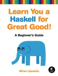 Learn You A Haskell For Great Good, Paperback Book