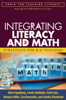 Integrating Literacy and Math : Strategies for K-6 Teachers