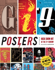 Gig Posters : Rock Show Art of the 21st Century v. 1, Paperback Book