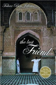 The Last Friend : A Novel, Hardback Book