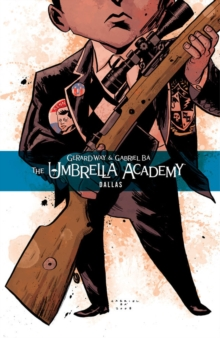 Umbrella Academy Volume 2: Dallas, Paperback Book