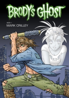 Brody's Ghost Volume 1, Paperback Book