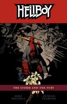 Hellboy Volume 12: The Storm And The Fury, Paperback Book