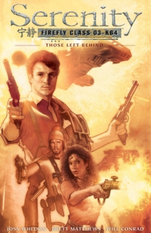 Serenity Those Left Behind: Those Left Behind 2nd Edition, Hardback Book