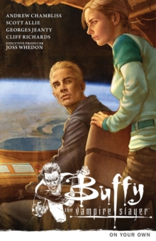 Buffy the Vampire Slayer Season 9 Volume 2: On Your Own, Paperback Book