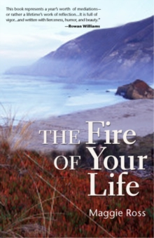 The Fire of Your Life