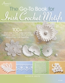 The Go-to Book for Irish Crochet Motifs, Paperback Book