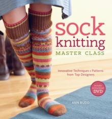 Sock Knitting Master Class, Paperback Book