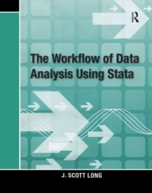 The Workflow of Data Analysis Using Stata, Paperback / softback Book