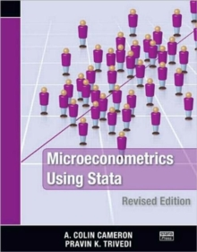 Microeconometrics Using Stata : Revised Edition, Paperback / softback Book