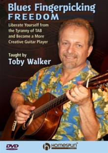 Blues Fingerpicking Freedom - Taught By Toby Walker, DVD  DVD