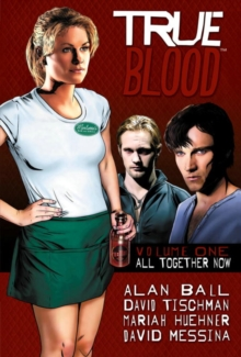 True Blood : All Together Now v. 1, Hardback Book