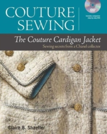 The Couture Cardigan Jacket : Sewing Secrets from a Chanel Collector, Mixed media product Book