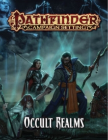 Pathfinder Campaign Setting: Occult Realms, Paperback / softback Book