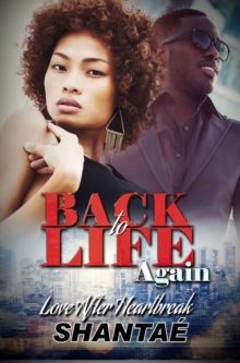 Back To Life Again : Love After Heartbreak