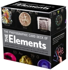 Photographic Card Deck Of The Elements : With Big Beautiful Photographs of All 118 Elements in the Periodic Table, Cards Book