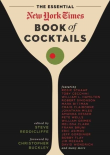 The Essential New York Times Book of Cocktails, Hardback Book