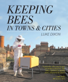 Keeping Bees in Towns and Cities, Paperback / softback Book