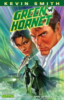 Kevin Smith's Green Hornet Volume 1 : Sins of the Father, Paperback / softback Book
