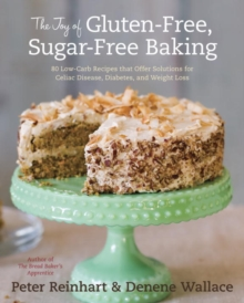Joy of Gluten-Free, Sugar-Free Baking